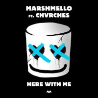 Marshmello CHVRCHES Here With Me