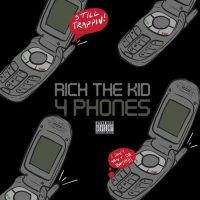 Rich The Kid 4 Phones