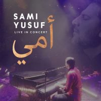 Sami Yusuf Mother (Arabic) (Live Version)