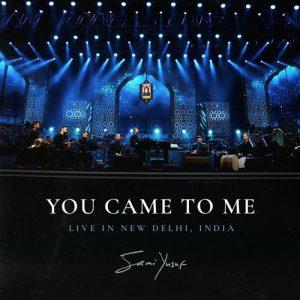 Sami Yusuf - You Came to Me (Live in New Delhi)