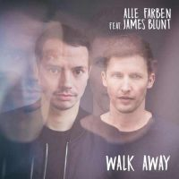 Alle Farben, James Blunt Walk Away