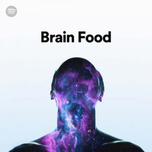 Brain Food (Playlist)