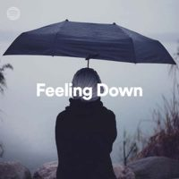 Feeling Down (Playlist)