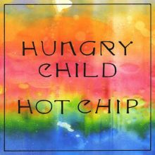 Hot Chip Hungry Child