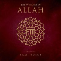 Sami Yusuf The 99 Names of Allah