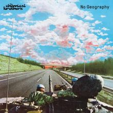 The Chemical Brothers No Geography