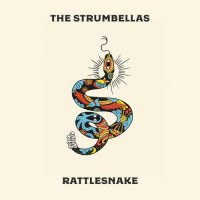 The Strumbellas Rattlesnake