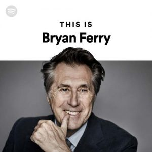This Is Bryan Ferry
