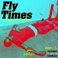 Wiz Khalifa Fly Times Vol. 1: The Good Fly Young