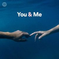 You & Me (Playlist)