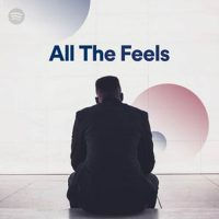 All The Feels (Playlist)