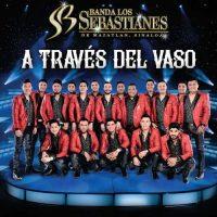 Banda Los Sebastianes A Través Del Vaso