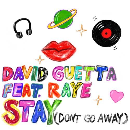 David Guetta Raye Stay (Don't Go Away)