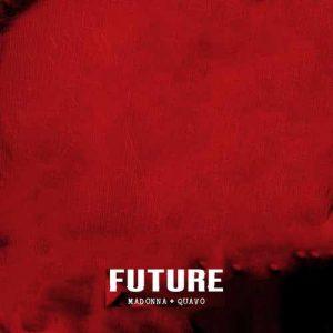Madonna, Quavo Future