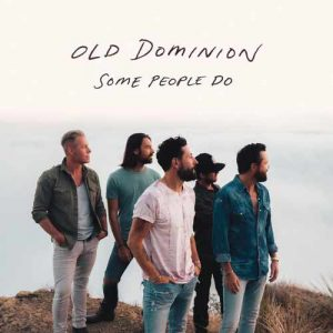Old Dominion Some People Do