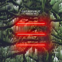 OneRepublic Rescue Me