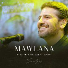 Sami Yusuf Mawlana (Live in New Delhi)