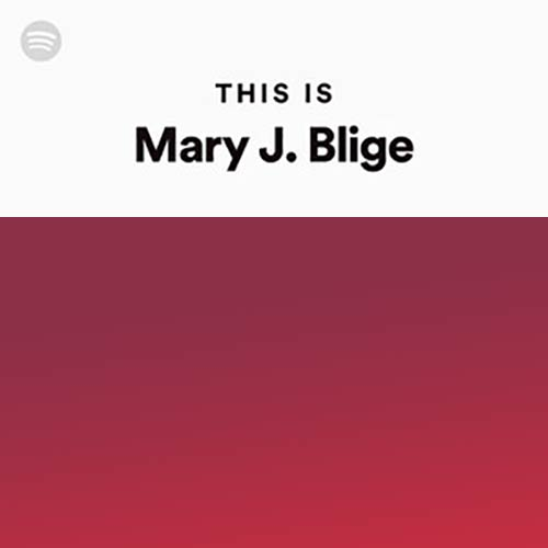 This Is Mary J. Blige