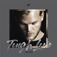 Tough Love Avicii , Vargas & Lagola , Agnes