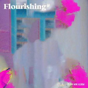 Chung Ha Flourishing