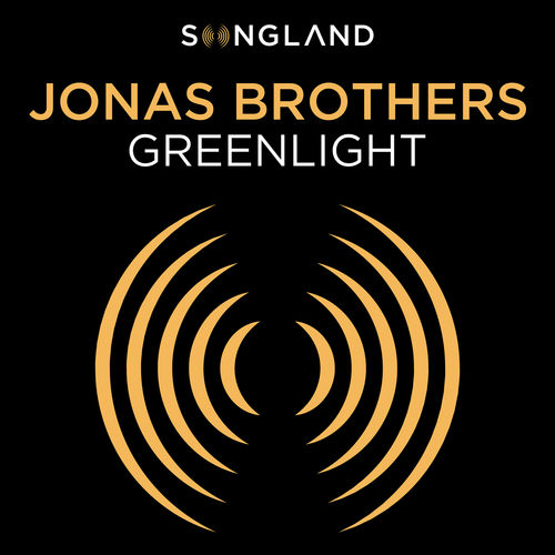 Jonas Brothers Greenlight