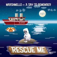 Marshmello Rescue Me