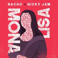 Mona Lisa Nacho, Nicky Jam