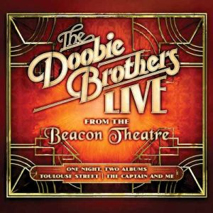 The Doobie Brothers Live From the Beacon Theatre