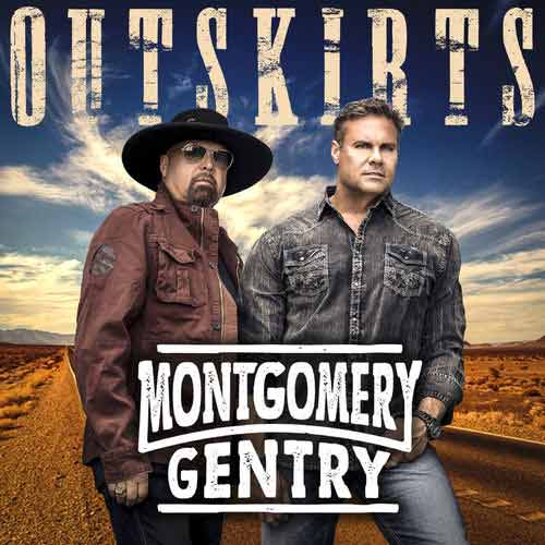 montgomery gentry outskirts