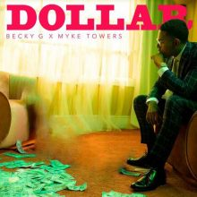 Becky G, Myke Towers DOLLAR