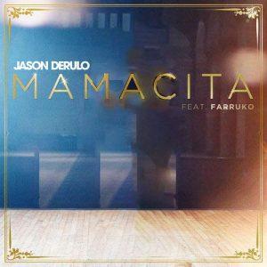 Jason Derulo, Farruko Mamacita