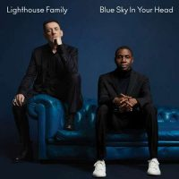Lighthouse Family Blue Sky In Your Head