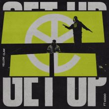 Yellow Claw, Kiddo Get Up