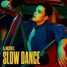 AJ Mitchell Slow Dance