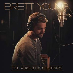 Brett Young The Acoustic Sessions