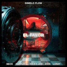 Dímelo Flow, Nicky Jam, Farruko, Sech, Zion, Lunay El Favor