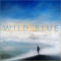 Hunter Hayes Wild Blue, Part I