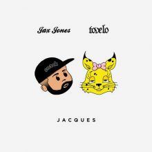 Jax Jones, Tove Lo Jacques