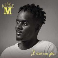 Black M Il était une fois