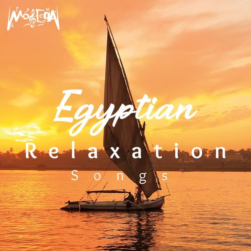 Egyptian Relaxation Songs