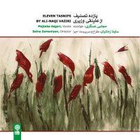 Eleven Tasnifs by Ali-Naqi Vaziri