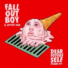 Fall Out Boy, Wyclef Jean Dear Future Self