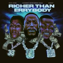 Gucci Mane, DaBaby, Youngboy Never Broke Again Richer Than Errybody