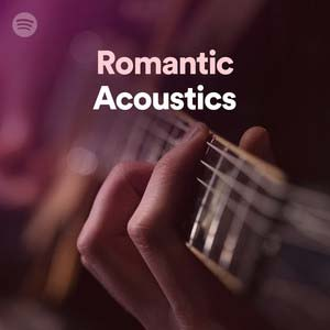 Romantic Acoustics (Playlist)