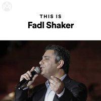 This Is Fadl Shaker
