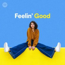 Feelin' Good (Playlist)