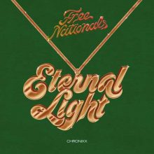 Free Nationals, Chronixx Eternal Light