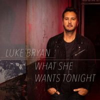 Luke Bryan What She Wants Tonight