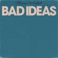 Tessa Violet Bad Ideas