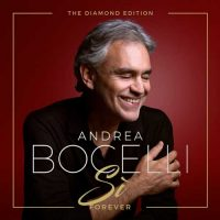 Andrea Bocelli Sì Forever (The Diamond Edition)